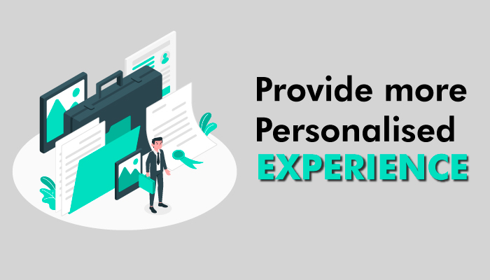 Provide Personalised Experience through Digital Marketing for Business