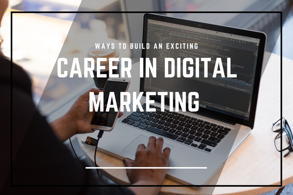 Ways to built an career in digital marketing